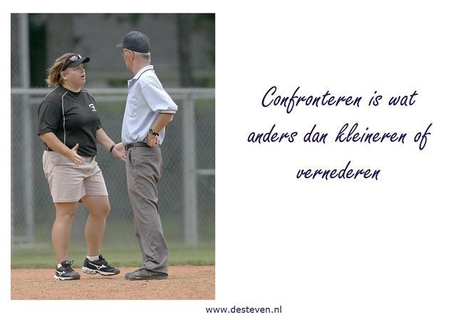 Confronteren of de confrontatie aangaan