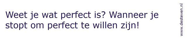 Imperfectie: dat is perfect