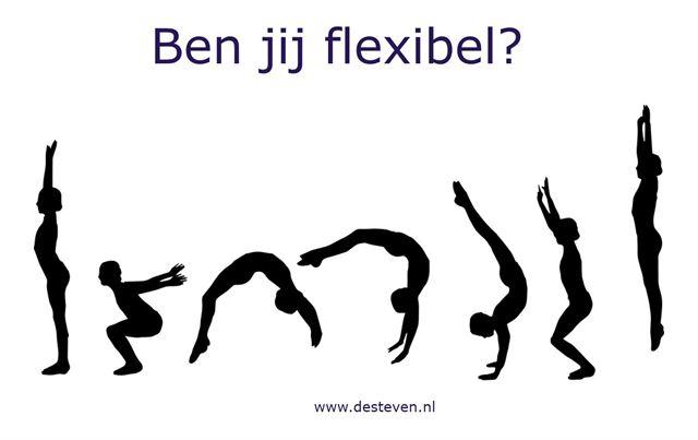 Flexibel: ben jij dat?