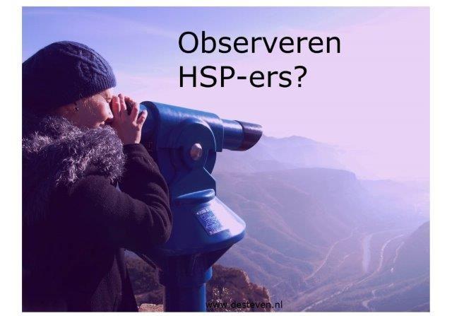 Observeren HSP-ers?