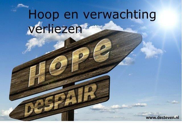 Hoop en verwachting verliezen