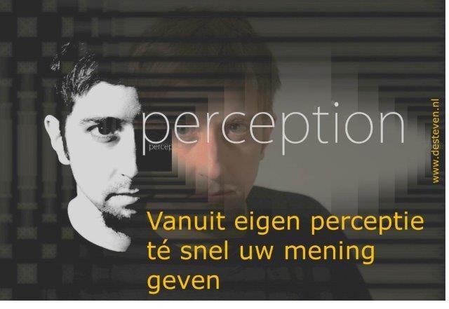 Mening geven vanuit eigen perceptie