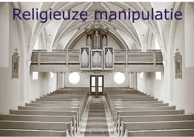Religieuze en emotionele manipulatie binnen kerk- en geloofsgemeenschappen