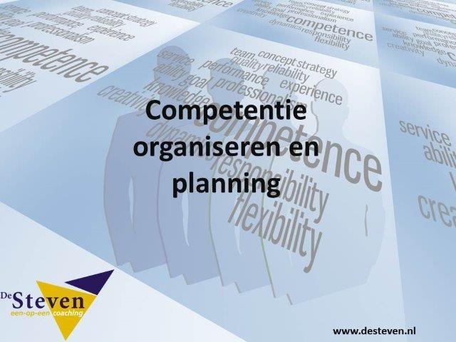 organiseren planning competentie