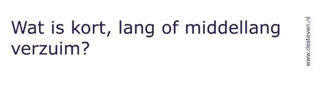 Kort, lang of middellang verzuim