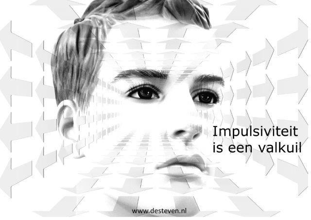 Impulsiviteit en impulsief is een valkuil