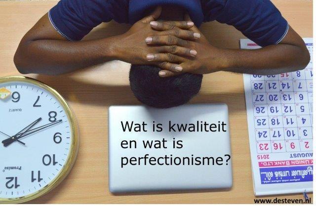 Perfectionisme en perfectionistisch