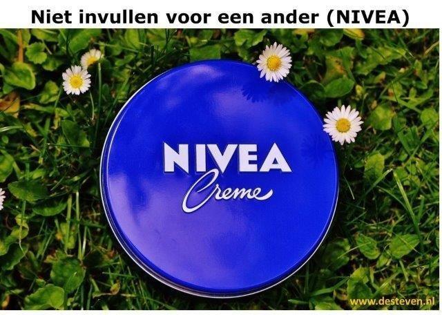 Niet invullen voor een ander (NIVEA)