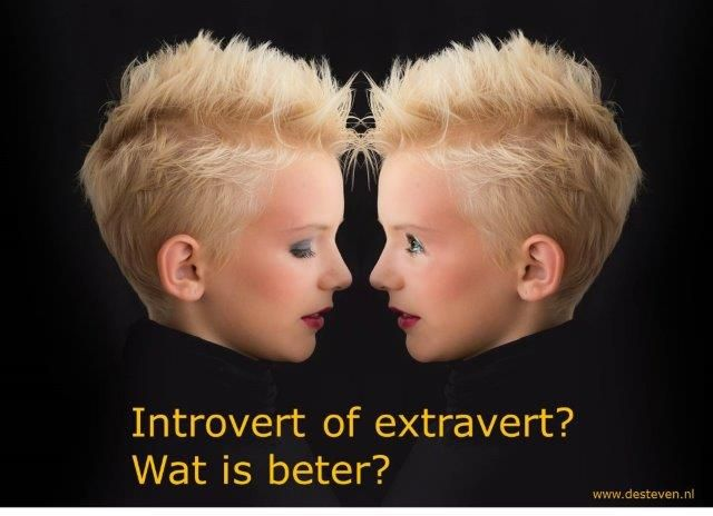 Introvert of extravert: wat is beter?