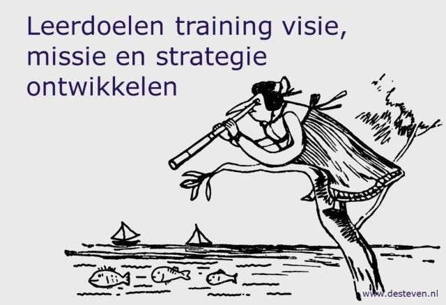 Leerdoelen training visie, missie en strategie