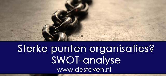 Swot analyse: sterke punten of weak points organisatie